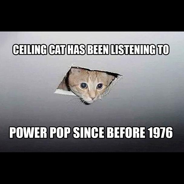 Ceiling Cat Power Pop Memesquare.jpg