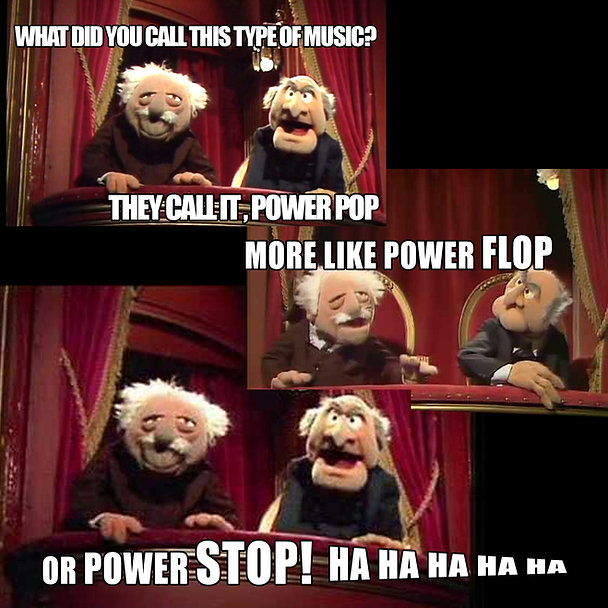 Stadler and Waldorf Power Pop Flop Stop