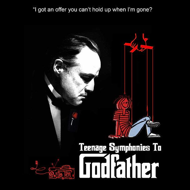 Teenage Symphonies To Godfather Power Po