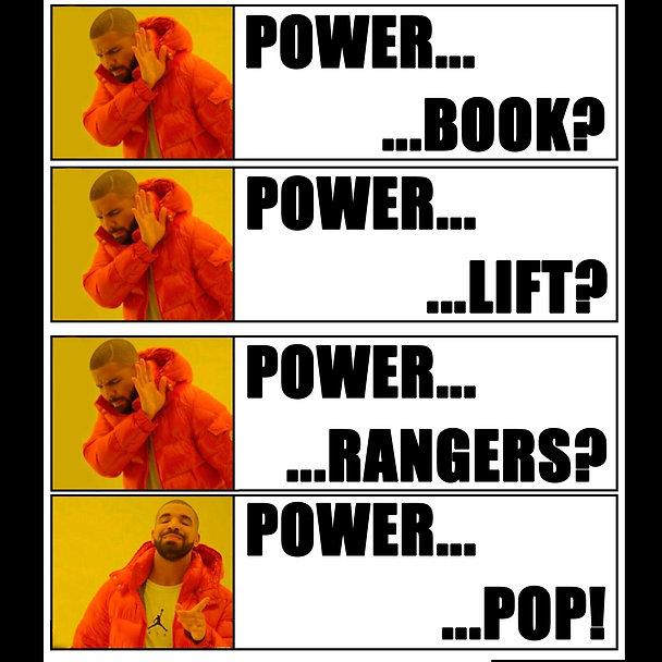 Drake Power Pop Meme flat.jpg
