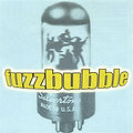 fuzzbubble album cover.jpg