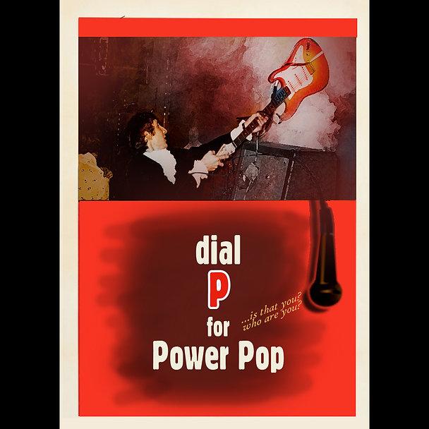 Dial P For Power Pop Meme MASTER 2 flat