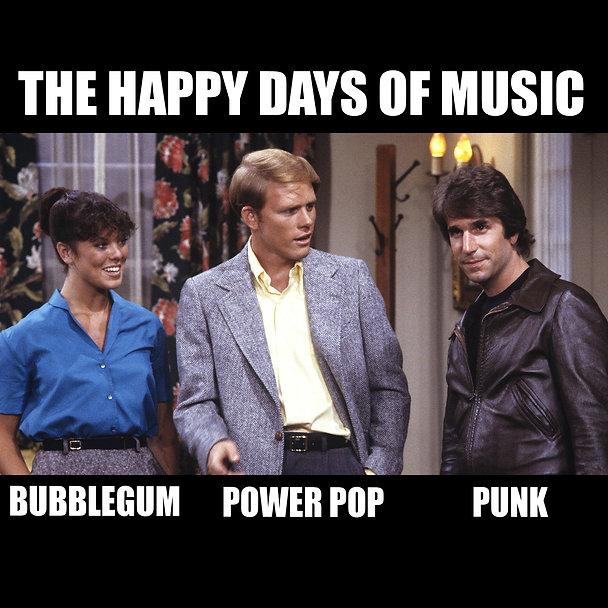 Happy Days Of Music Power Pop Meme.jpg