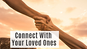 connect with your loved ones.png