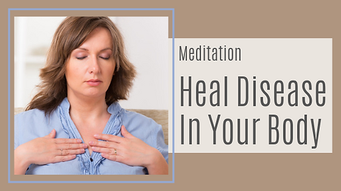 Healing Disease In Your Body