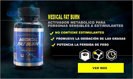 MEDICAL FAT BURN, HIPERTNSOS, QUEMADOR DE GRASAS