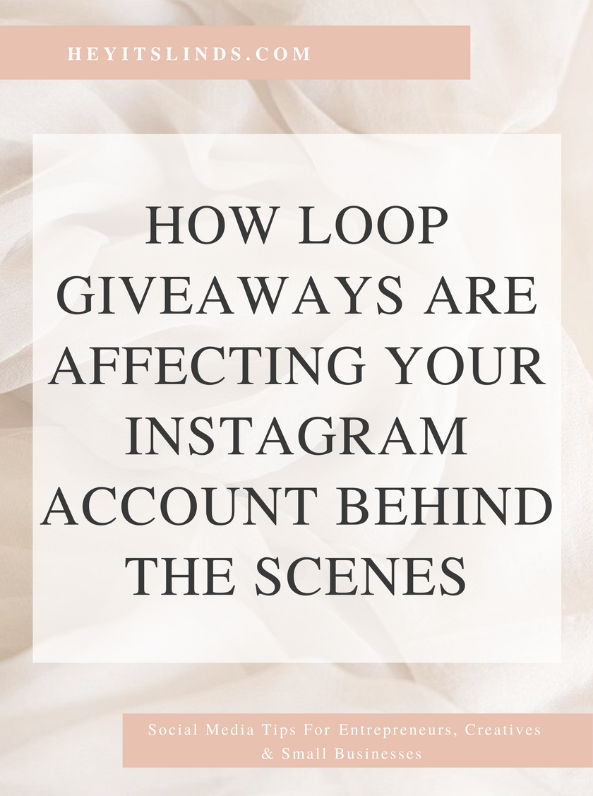 How Loop Giveaways Are Affecting Your Instagram Behind The Scenes