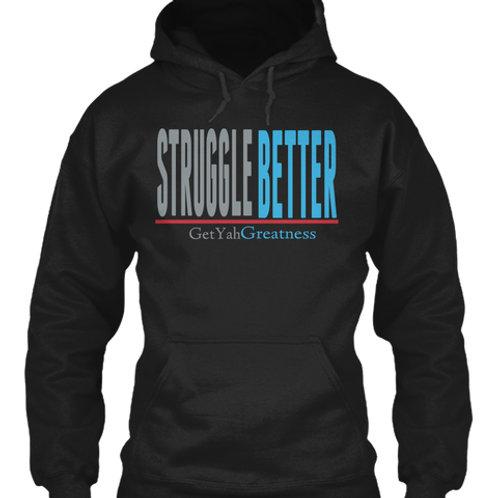 Struggle Better
