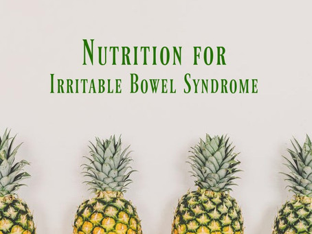 Nutrition for IBS