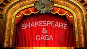 Shakespeare & Gaga - 11/13/2017