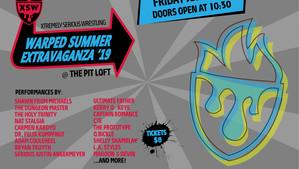 Warped Summer Extravaganza - 6/28/2019