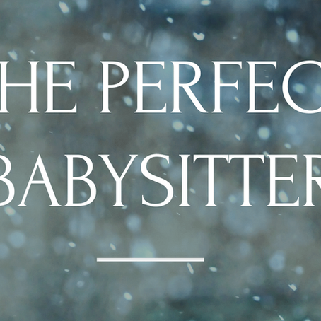 The Perfect Babysitter