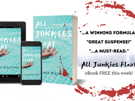 Get the psychological thriller ALL JUNKIES FLOAT for free!