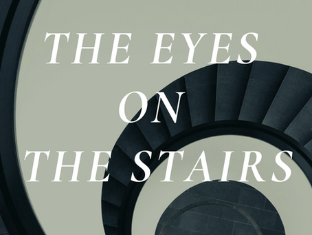 The Eyes on the Stairs