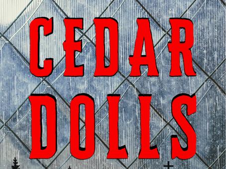 CEDAR DOLLS releases tomorrow! Pre-order now!
