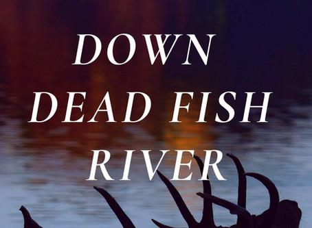 Down Dead Fish River