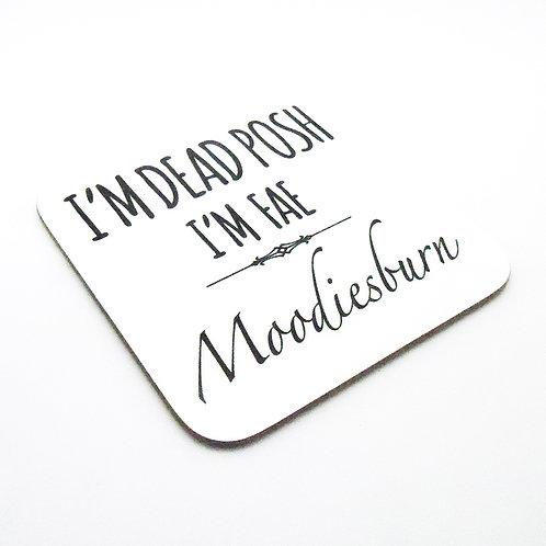 Dead Posh Coaster - Moodiesburn