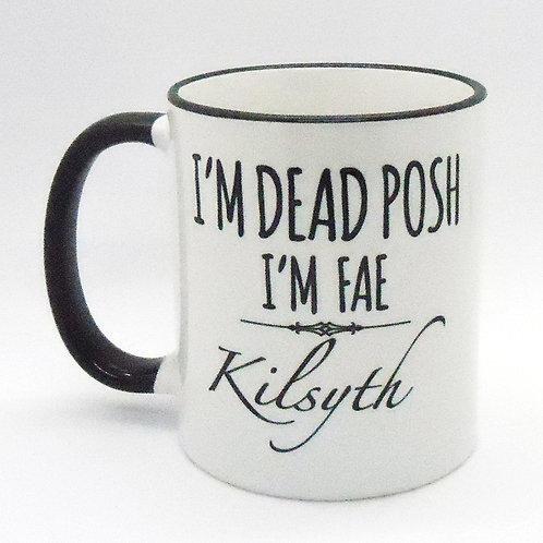 Dead Posh Mug - Kilsyth
