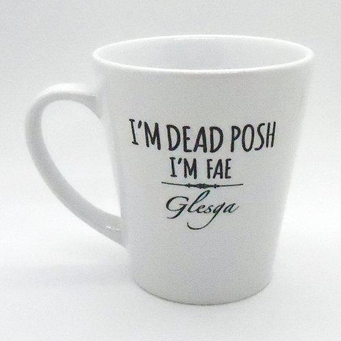 Dead Posh Latte Mug - Glesga