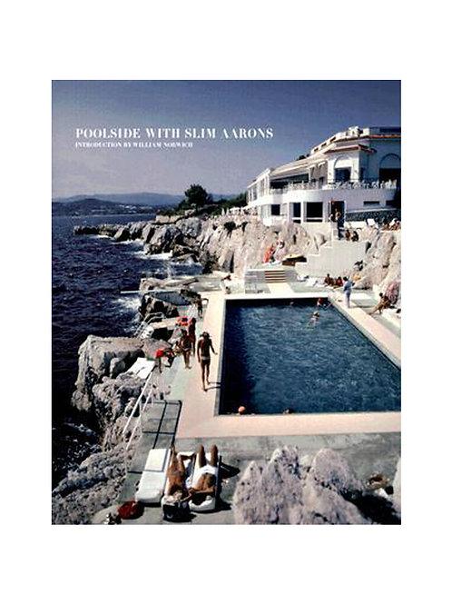 POOLSIDE WITH SLIM AARONS. Hardcover