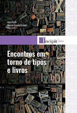 ENCONTROS EM TORNO DE TIPOS E LIVROS - C