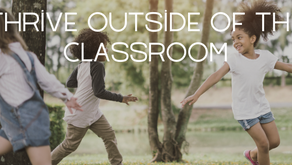 Thrive Outside of the Classroom