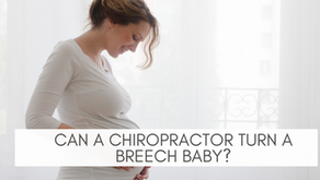 CAN A CHIROPRACTOR TURN A BREECH BABY?