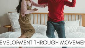 Development through Movement