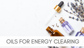 Oils For Clearing Energy