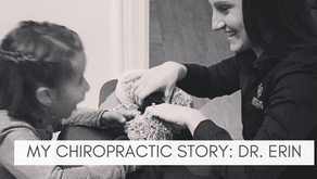 MY CHIROPRACTIC STORY: DR. ERIN