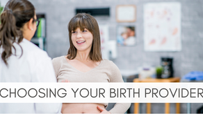Choosing Your Birth Providers