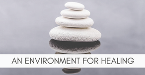 An Environment for Healing