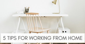 5 Tips For Working At Home