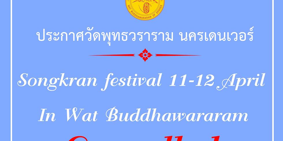 Songkran festival In Wat Buddhawararam Cancelled