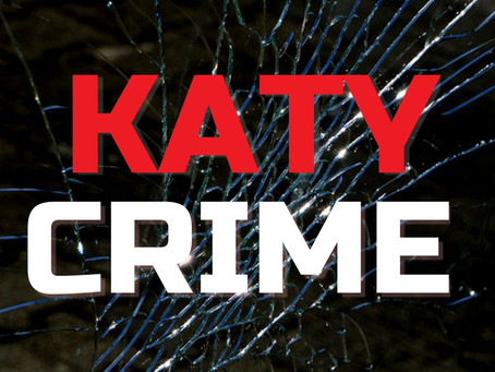 Katy Violent Crime Report Last Week