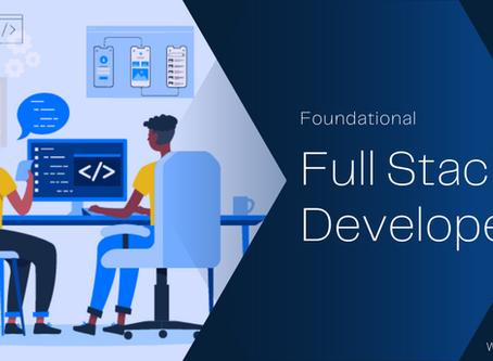The Foundational Full Stack Developer
