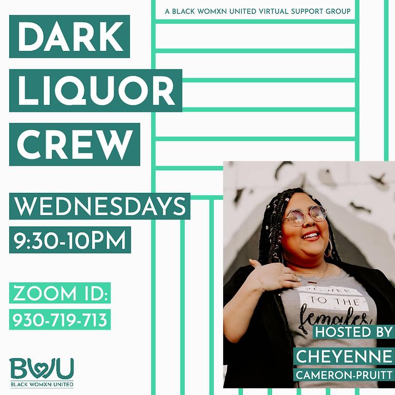 Dark Liquor Crew