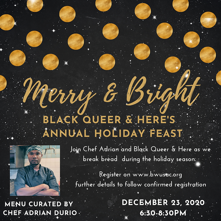 Merry & Bright: Black Queer & Here's Holiday Feast