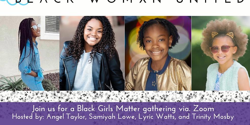 Black Girls Matter Gathering