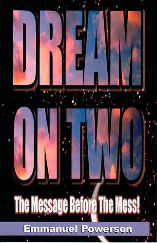 Dream On Two: The Message Before the Mess!