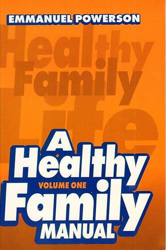 A Healthy Family Manual Vol. 1
