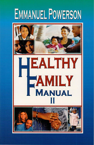 A Healthy Family Manual Vol. 2