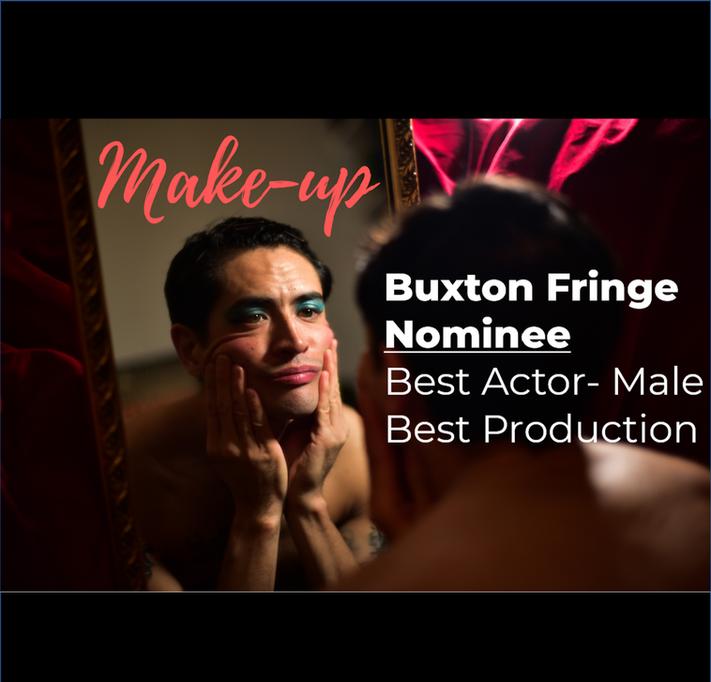 Moj Taylor Make Up Buxton Fringe Nominated