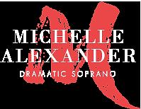 Michell Alexander Dramatic Soprano