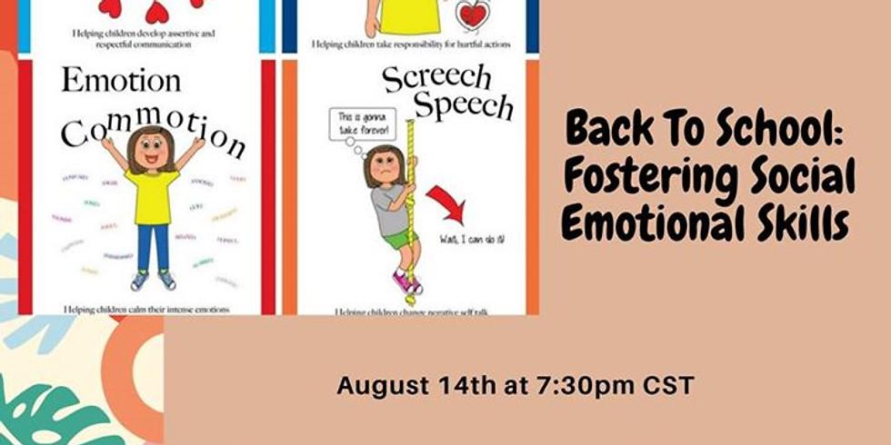 Back To School: Fostering Social Emotional Skills