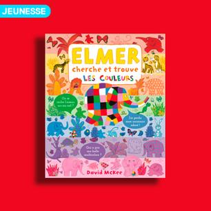 Elmer cherche et trouve les couleurs de David Mckee