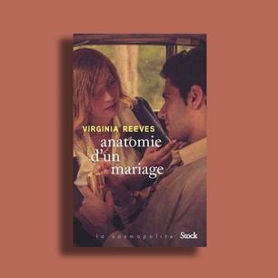 Anatomie d'un mariage de Virginia Reeves