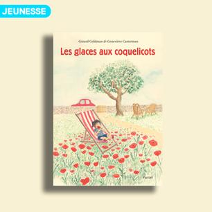 Les glaces aux coquelicots de Gérard Goldman et Geneviève Casterman