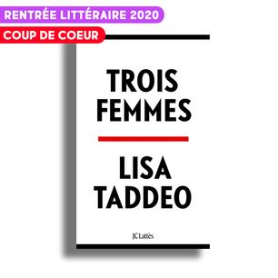 Trois femmes de Lisa Taddeo