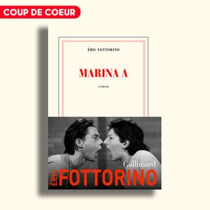 Marina A d'Éric Fottorino